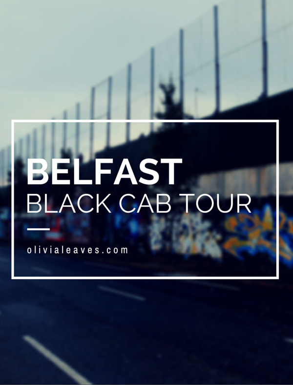Taking a Black Cab Tour in Belfast, Northern Ireland