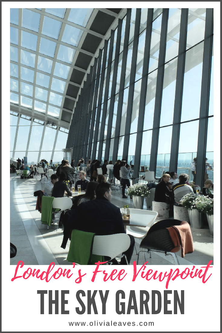 Olivia Leaves | London's Free Viewpoint - The Sky Garden
