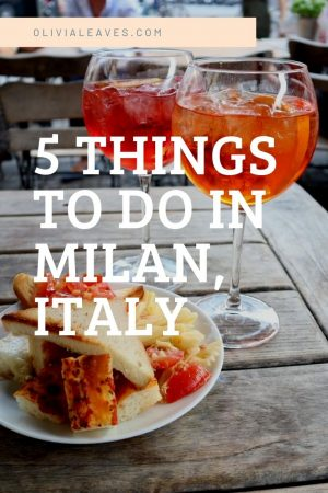 5 Things to do in Milan, Italy