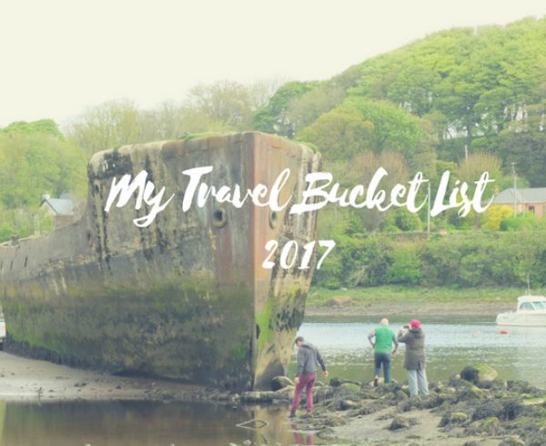 My Travel Bucket List 2017