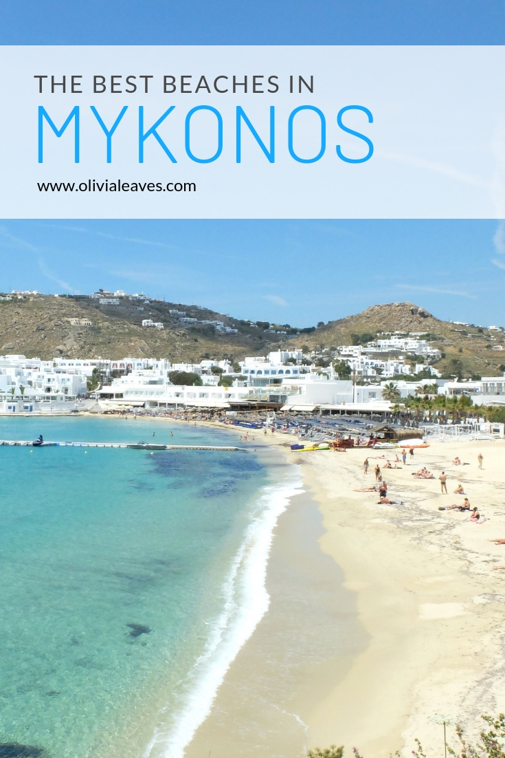 Olivia Leaves | The Best Beaches in Mykonos
