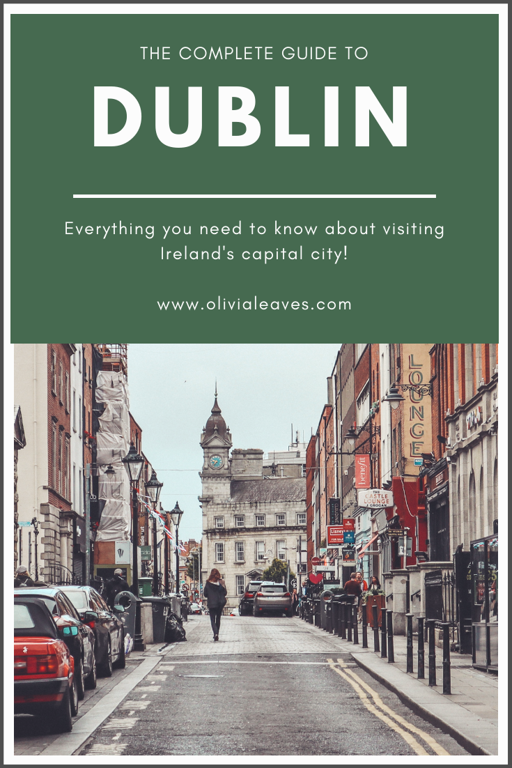Olivia Leaves | The Complete Guide to Dublin