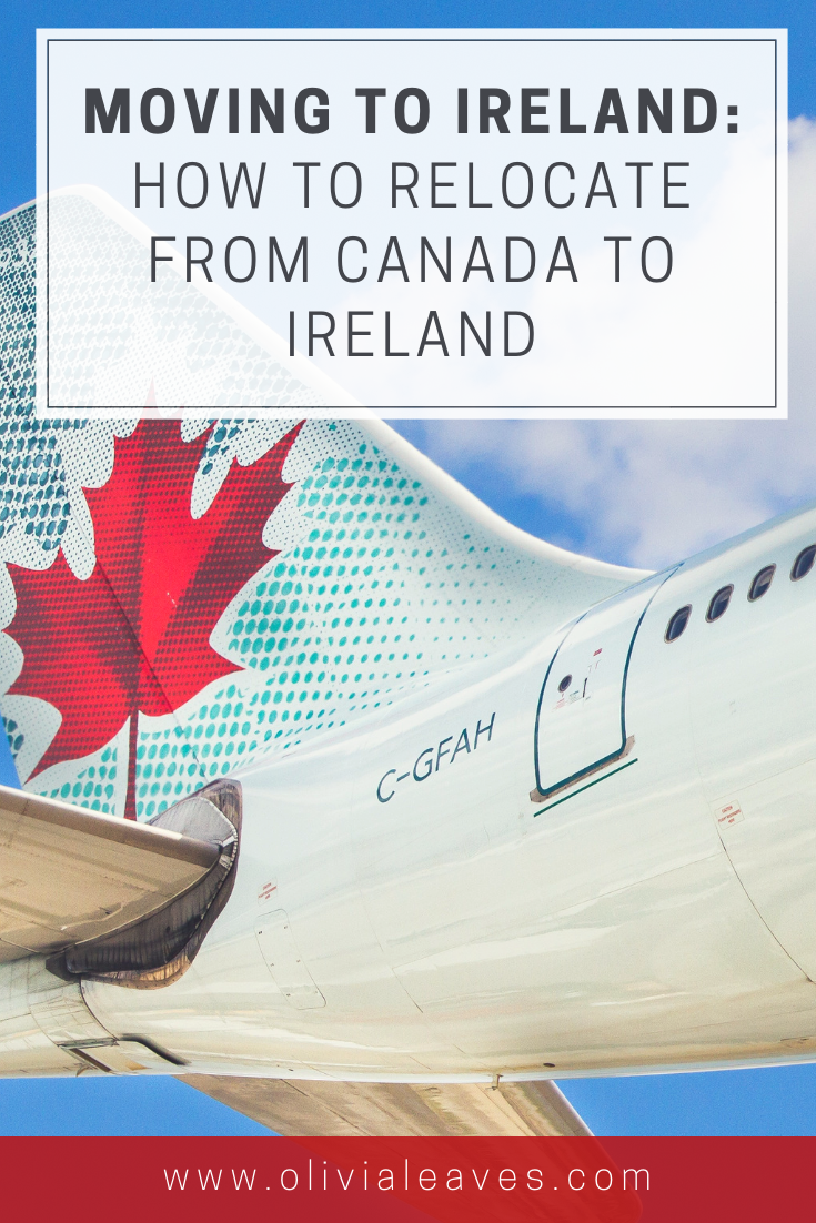 How to Relocate from Canada to Dublin | OliviaLeaves.com