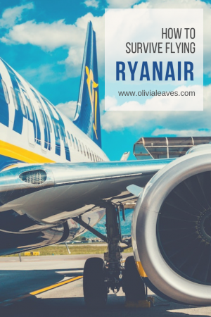 Olivia Leaves | How to survive flying Ryanair