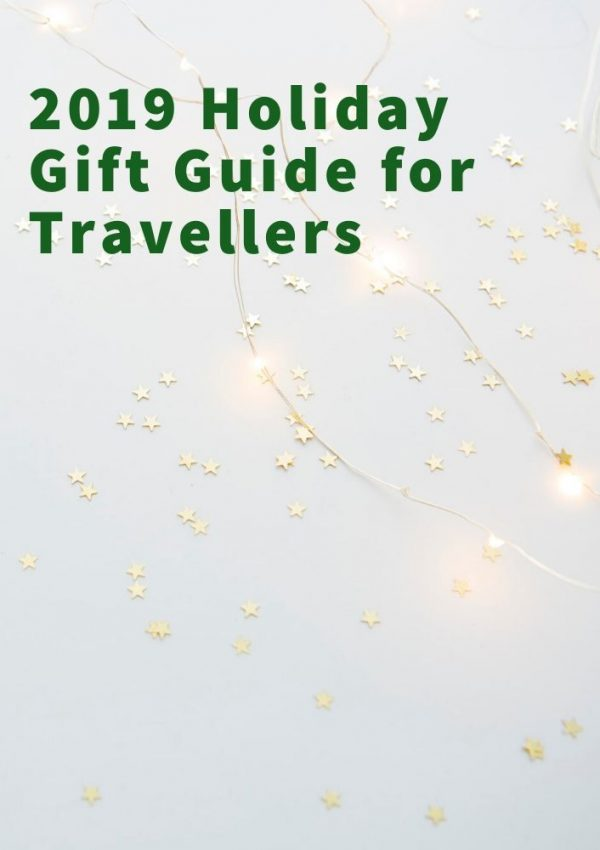 2019 Holiday Gift Guide for Travellers